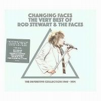 Cover Rod Stewart & The Faces - Changing Faces: The Very Best Of Rod Stewart & The Faces - The Definitive Collection 1969-1974
