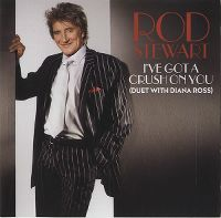 Cover Rod Stewart with Diana Ross - I've Got A Crush On You