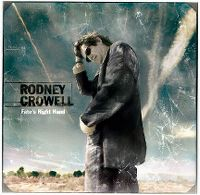 Cover Rodney Crowell - Fate's Right Hand