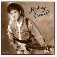 Cover Rodney Crowell - Jewel Of The South