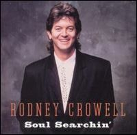 Cover Rodney Crowell - Soul Searchin'