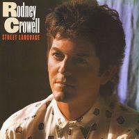 Cover Rodney Crowell - Street Language