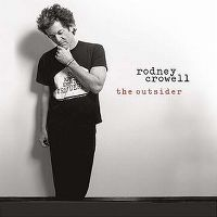 Cover Rodney Crowell - The Outsider