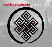 Cover Rodrigo Y Gabriela - Live In France