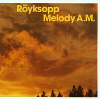 Cover Röyksopp - Melody A.M.