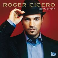 Cover Roger Cicero - Beziehungsweise