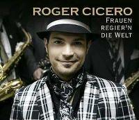 Cover Roger Cicero - Frauen regier'n die Welt