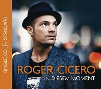 Cover Roger Cicero - In diesem Moment
