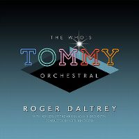 Cover Roger Daltrey - The Who's Tommy Orchestral
