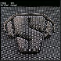 Cover Roger Sanchez - First Contact