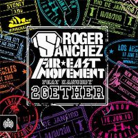 Cover Roger Sanchez & Far * East Movement feat. Kanobby - 2gether