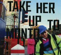 Cover Róisín Murphy - Take Her Up To Monto