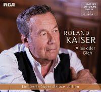 Cover Roland Kaiser - Alles oder Dich