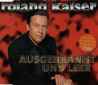 Cover Roland Kaiser - Ausgebrannt und leer