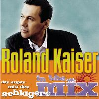Cover Roland Kaiser - In The Mix