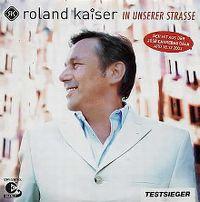 Cover Roland Kaiser - In unserer Strasse