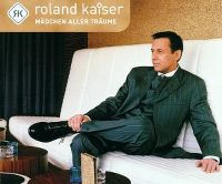 Cover Roland Kaiser - Mädchen aller Träume