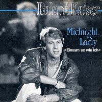Cover Roland Kaiser - Midnight Lady (Einsam so wie ich)