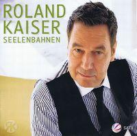 Cover Roland Kaiser - Seelenbahnen
