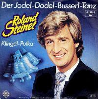 Cover Roland Steinel - Der Jodel-Dodel-Busserl-Tanz