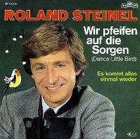 Cover Roland Steinel - Wir pfeifen auf die Sorgen