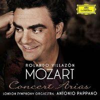 Cover Rolando Villazón / London Symphony Orchestra / Antonio Pappano - Mozart: Concert Arias