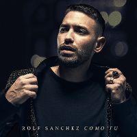 Cover Rolf Sanchez - Como tu