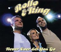 Cover Rollo & King - Never Ever Let You Go