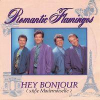 Cover Romantic Flamingos - Hey bonjour (süße Mademoiselle)