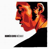 Cover Roméo Elvis - Méchant