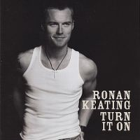 Cover Ronan Keating - Turn It On