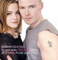 Cover Ronan Keating & Cécilia Cara - Je t'aime plus que tout