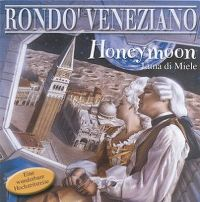 Cover Rondo' Veneziano - Honeymoon - Luna di miele
