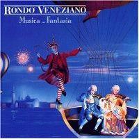 Cover Rondo' Veneziano - Musica ... Fantasia