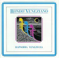Cover Rondo' Veneziano - Rapsodia veneziana