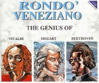 Cover Rondo' Veneziano - The Genius Of Vivaldi / Mozart / Beethoven