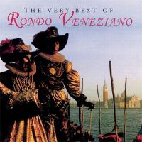 Cover Rondo' Veneziano - The Very Best Of Rondo' Veneziano