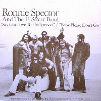Cover Ronnie Spector And The 'E' Street Band - Say Goodbye To Hollywood