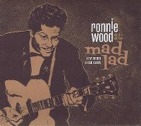 Cover Ronnie Wood With His Wild Five - Mad Lad - A Live Tribute To Chuck Berry