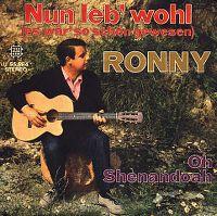 Cover Ronny - Nun leb' wohl (es wär' so schön gewesen)
