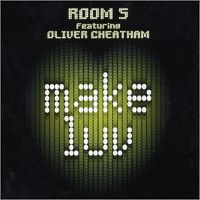 Cover Room 5 feat. Oliver Cheatham - Make Luv