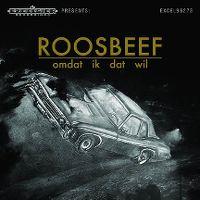 Cover Roosbeef - Omdat ik dat wil