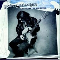 Cover Rory Gallagher - A Blue Day For The Blues