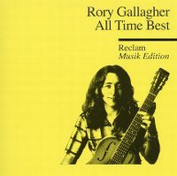 Cover Rory Gallagher - All Time Best - Reclam Musik Edition