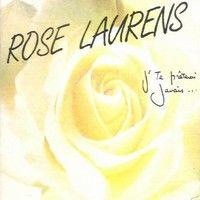 Cover Rose Laurens - J'te prêterai jamais...