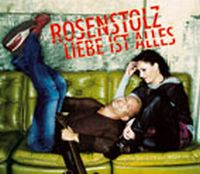 Cover Rosenstolz - Liebe ist alles