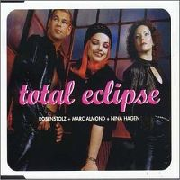 Cover Rosenstolz - Marc Almond - Nina Hagen - Total Eclipse