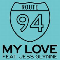 Cover Route 94 feat. Jess Glynne - My Love
