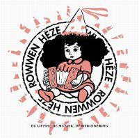 Cover Rowwen Hèze - De liefde, de muziek, de herinnering
