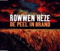 Cover Rowwen Hèze - De Peel in brand